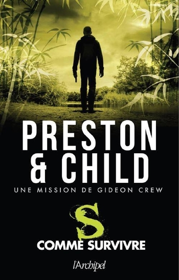 S comme survivre - Douglas Preston & Lincoln Child