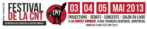 Fête de la CNT région parisienne Les 3, 4 et 5 mai 2013 à La Parole errante (Montreuil) Projections, débats, concerts, salon du livre
