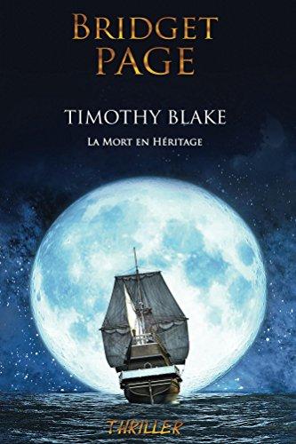 timothy Blake : la mort en héritage (Bridget Page)