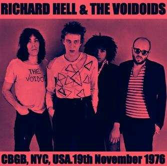 New York New York - Le retour! Richard Hell - CBGB -NY - 19 Novembre 1976