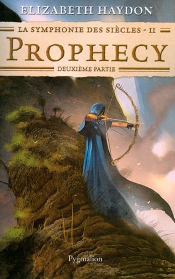 La symphonie des siècles Rhapsody Prophecy