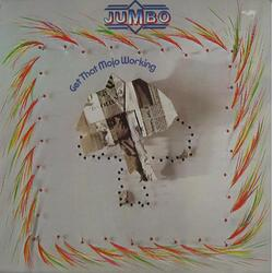 Jumbo - Get That Mojo Working - Complete LP