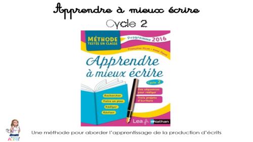 Apprendre à mieux écrire - Cycle 2
