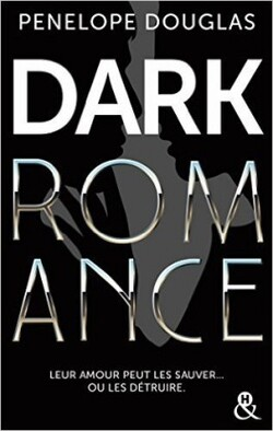 Dark romance - Penelope Douglas