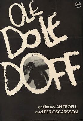 Ole dole doff / Who Saw Him Die? 1968.