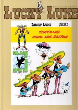 Lucky Luke : Tortillas pour les Dalton - Morris & Goscinny