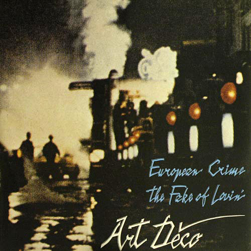 Art Déco - European Crime (1985)