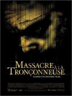 * Massacre à la tronçonneuse