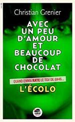Avec un peu d'amour et beaucoup de chocolat (L'écolo), Christian Grenier