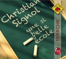 Une si belle école de Christian Signol