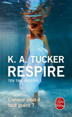 Respire de K. A. Tucker