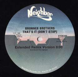 Bronner Brothers - That's It (Don't Stop)