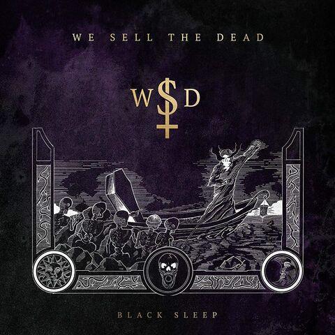 """WE SELL THE DEAD - Les détails du nouvel album Black Sleep ; """"Across The Water"""" Clip"""