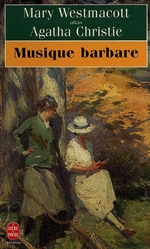 Musique barbare, Mary WESTMACOTT
