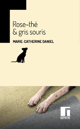 """A paraître : """"Rose-thé et gris souris"""", Gephyre éditions, nouvelle version papier"""