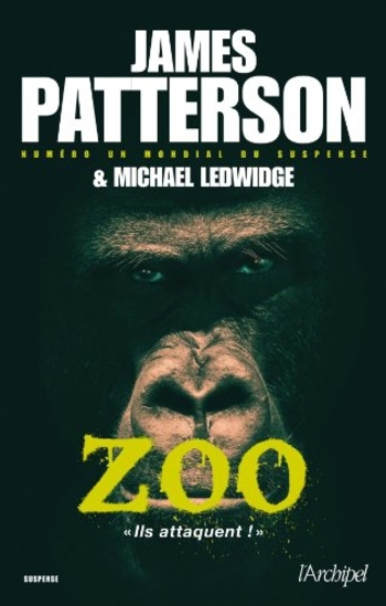 Zoo - James Patterson & Michael Ledwidge