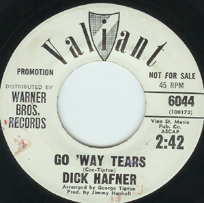 DICK HAFNER - go way' tears