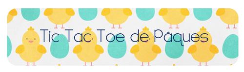 Tic Tac Toe de Pâques