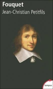 Fouquet ; Jean-Christian Petitfils