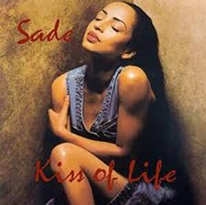 SADE - Kiss of Life (1992) (Pop)