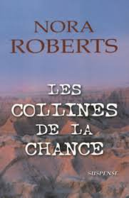 Les collines de la chance