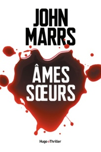 John Marrs - Ames soeurs.