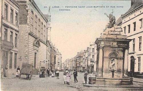 Liége - Fontaine Saint Jean-Baptiste et rue Hors-Chateau