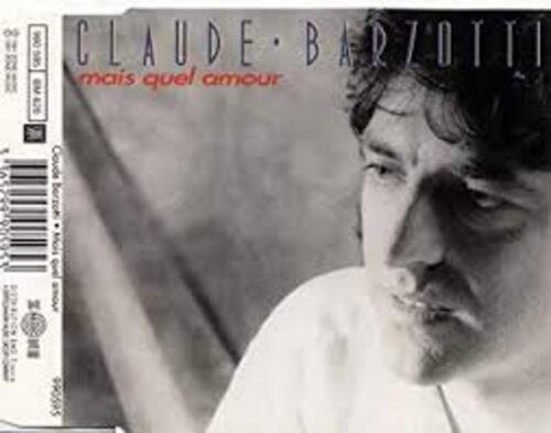 BARZOTTI, Claude - Quale Amor Vuoi (Mais quel amour tu veux) (Romantique)