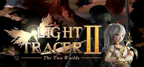NEWS : Light Tracer 2, The two Worlds, présentation