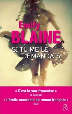 Et si tu me le demandais d'Emily Blaine