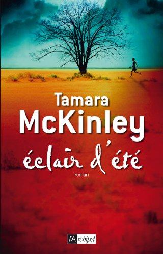 Eclair d'été (Roman étranger) par [McKinley, Tamara]