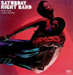 Saturday Night Band - Keep Those Lovers Dancing - Complete LP
