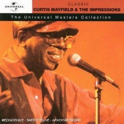 "2003 : CD "" Classic Curtis Mayfield & The Impressions "" MCA Records 1132032 CD [ EU ]"