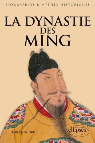 La dynastie des Ming - Jean-Pierre Duteil -