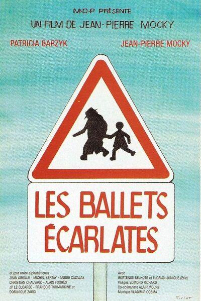Les Ballets Écarlates - Jean-Pierre Mocky (2007)