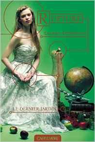 """""""Le dernier jardin"""" T3 de Lauren Destefano."""