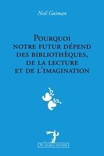 L' importance des livres, de la lecture et des bibliothèques par Neil Gaiman