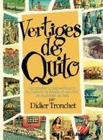 Didier Tronchet, vertiges de Quito, Futuropolis