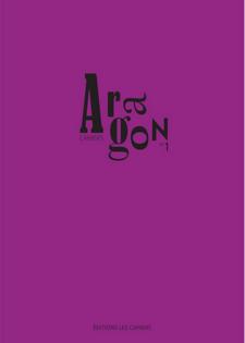 Cahiers Aragon n°1: parution le 9 juin 2016