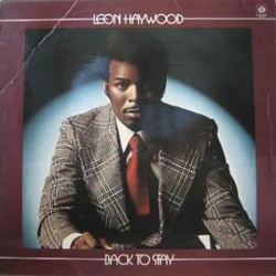 Leon Haywood - Back To Stay - Complete LP