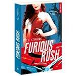 Chronique Furious Rush tome 1 de S.C. Stephens