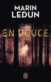 En douce de Martin Ledun