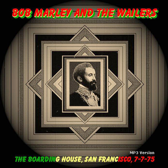 Le coin des lecteurs # 77 : Bob Marley and the Wailers - The Boarding House - SF - 7 juillet 1975