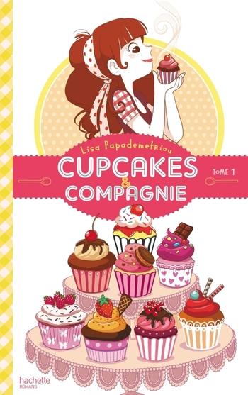 Cupcakes & compagnie 1- - Lisa Papademetriou