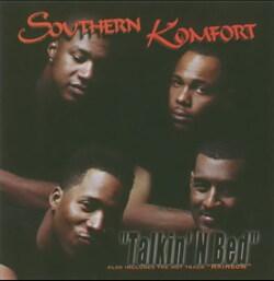 SOUTHERN KOMFORT - TALKIN' N BED (199X)