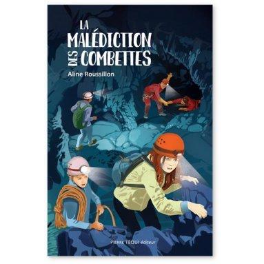 La malédiction des Combettes de Aline Roussillon