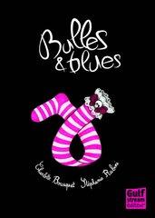 Bulles et blues de Stéphanie Ribini et Carole Bousquet