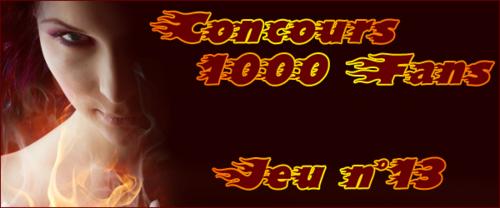 Concours 1000 Fans - Jeu n°13