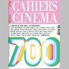 Cahiers du Cinéma n°700