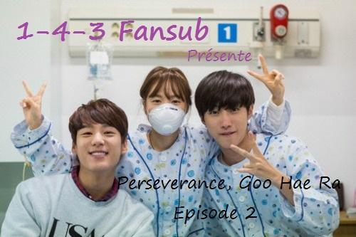 # Perseverance, Goo Hae Ra - Episode 2